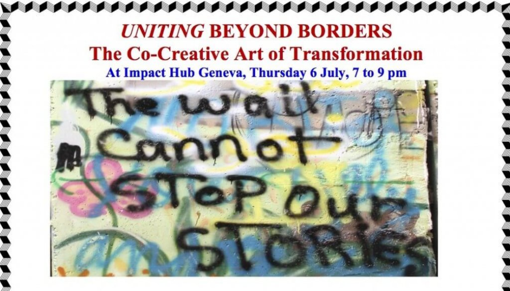 6 July Impact Hub Geneva Uniting Beyond Borders